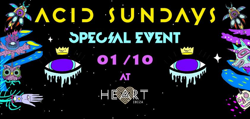 Acid Sundays at Heart