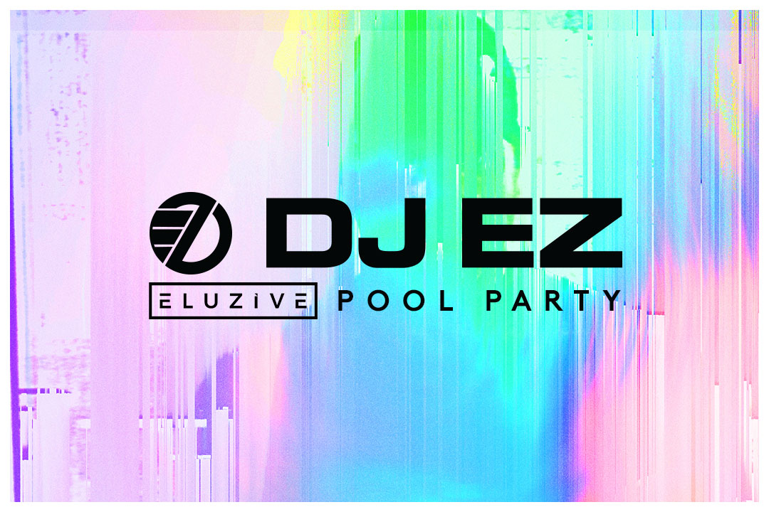 DJ EZ Eluzive Pool Party
