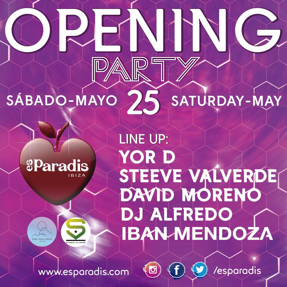 Es Paradis Opening Party