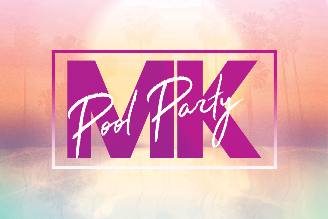 MK & Friends Pool Party