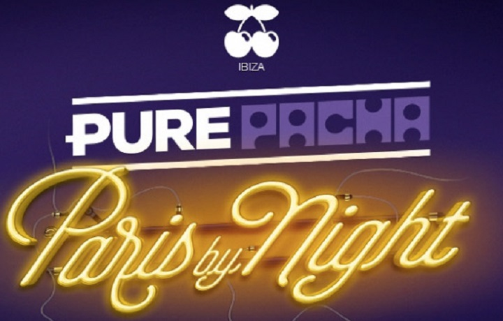 Pure Pacha – Paris by Night
